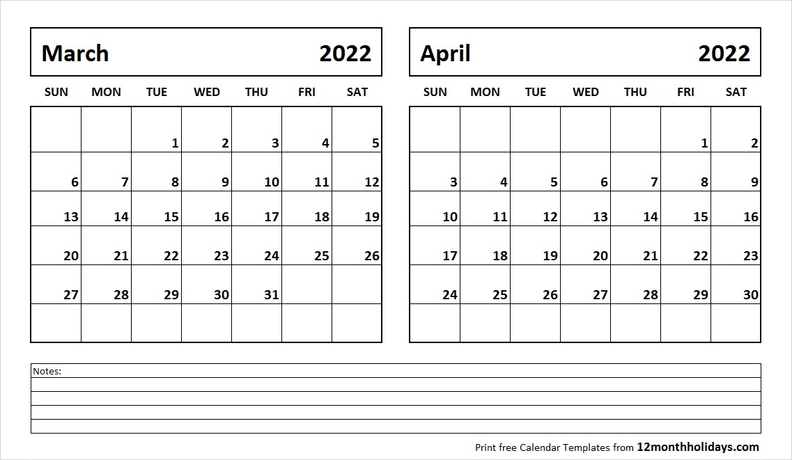 March April Calendar 2022 with Notes