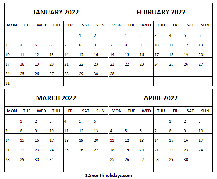 Jan to Apr 2022 Calendar Monday Start